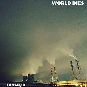 World Dies