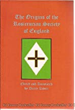 The Origins of the Rosicrucian Society In England