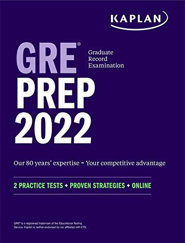 GRE Prep 2022: 2 Practice Tests + Proven Strategies + Online (Kaplan Test Prep)