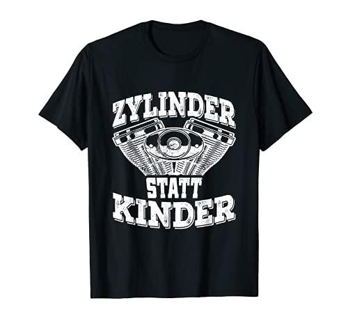 Zylinder Statt Kinder Tuning Spruch Motorsport Auto Tuner T-Shirt
