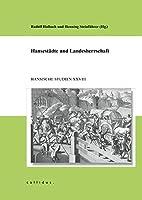 Hansestaedte und Landesherrschaft