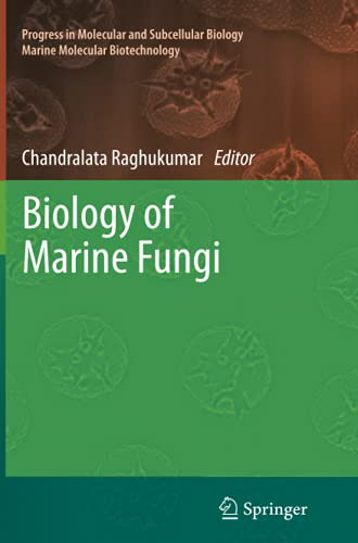 Biology of Marine Fungi (Progress in Molecular and Subcellular Biology, Band 53)