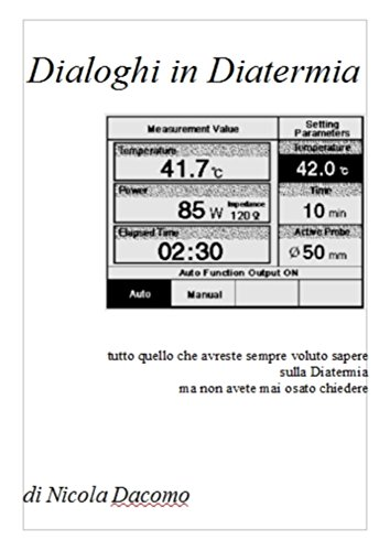 Dialoghi in Diatermia (Dialoghi in Medicina Vol. 2) (Italian