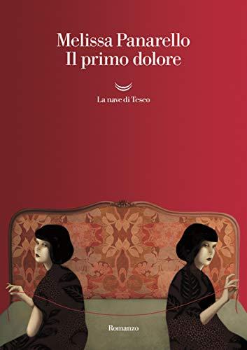 Il primo dolore (Italian Edition)