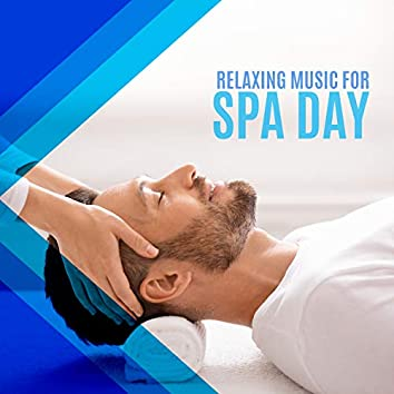 Relaxing Music for Spa Day – Massage Therapy and Peaceful Moment for Yourself