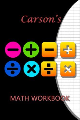 Carson's Math WorkBook: Carson Personalised Custom Maths / Graph paper / Grid / Geometric 6x9 - Symbol Theme