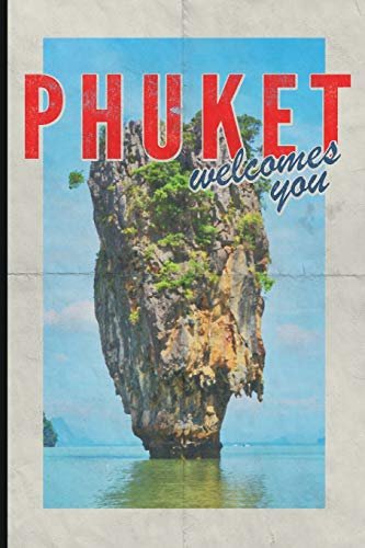 Phuket welcomes you: Gorgeous journal notebook for Thailand Travel Vacation Holiday Business trip retro style