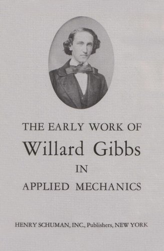 The Early Work of Willard Gibbs in Applied Mechanics