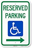 'Reserved Parking' Federal Handicap Parking Sign with Right Arrow By SmartSign | 12' x 18' 3M High Intensity Grade Reflective Aluminum