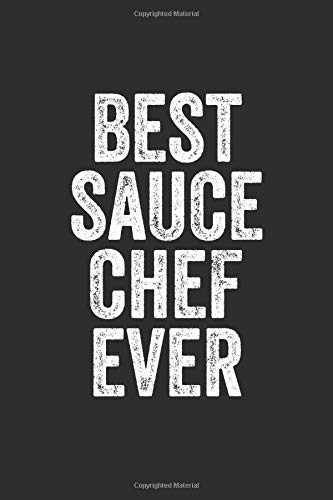 Best Sauce Chef Ever: Blank Lined Journal