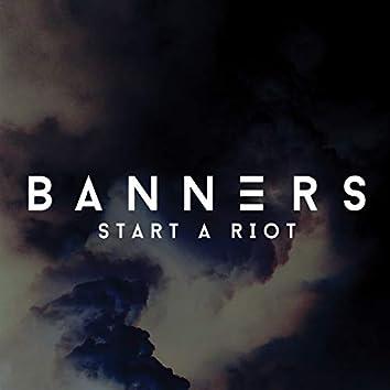 Start A Riot