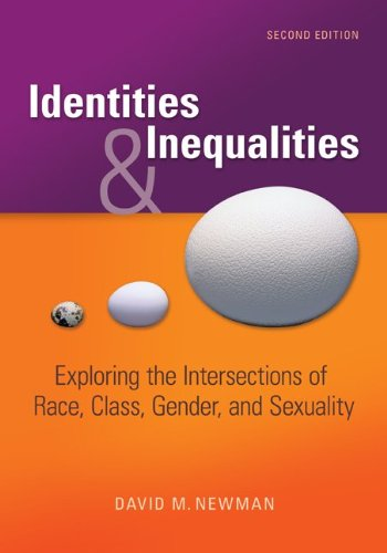 Compare Textbook Prices for Identities and Inequalities: Exploring the Intersections of Race, Class, Gender, & Sexuality 2 Edition ISBN 9780073380100 by Newman, David