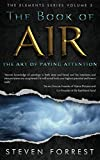 The Book of Air: The Art of Paying Attention (The Elements Series 3)