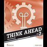 Think Ahead ESO 2. Workbook Spa