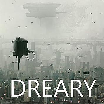 Dreary