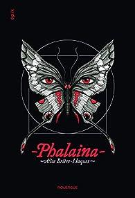Phalaina par Alice Brière-Haquet