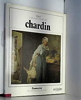Tout l'oeuvre peint de Chardin (Les Classiques de l'art) (French Edition)