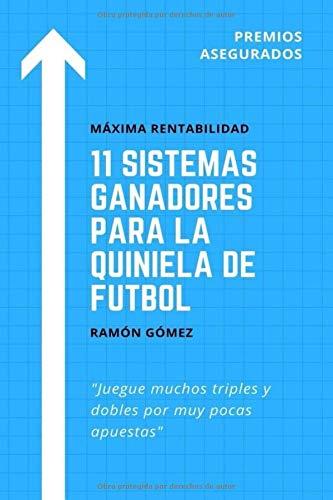 11 Sistemas ganadores para la quiniela de futbol