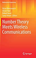 Number Theory Meets Wireless Communications (Mathematical Engineering)