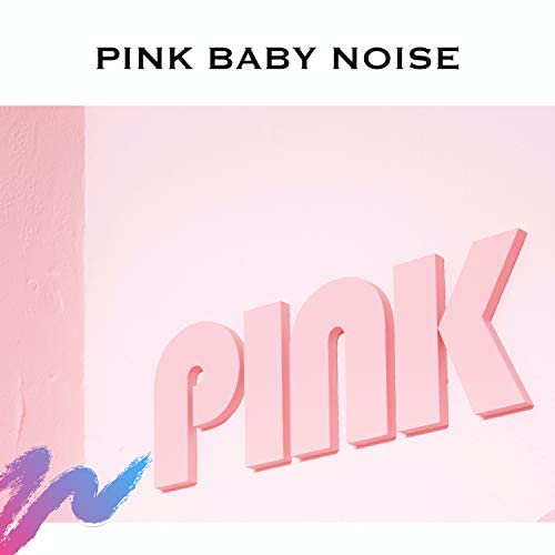 Serene Rose, Baby Pink Noise & Colic Music
