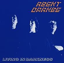 agent orange living in darkness