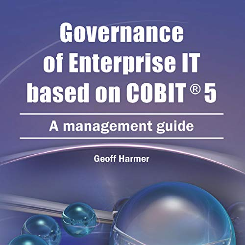 Governance of Enterprise IT Based on COBIT 5 audiobook cover art