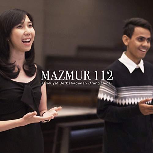 Haleluya! Berbahagialah Orang Benar (Mazmur 112) [feat. Dei Viestra Ensemble]