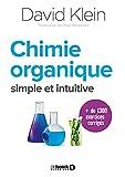 Chimie organique: Simple et intuitive (2018)