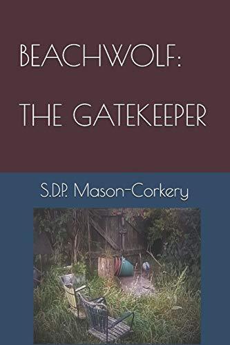 Beachwolf: The Gatekeeper