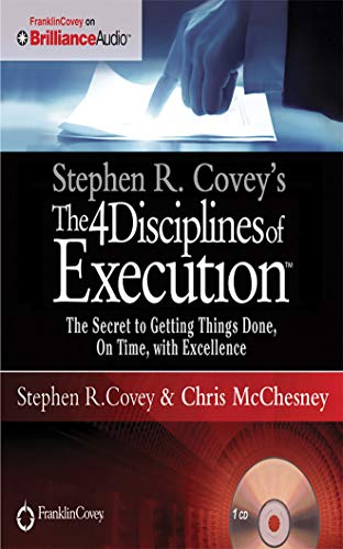 Stephen R. Covey's The 4 Disciplines of...