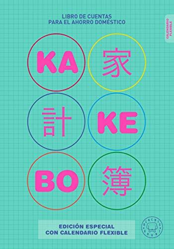 Kakebo Blackie Books. Edición con calendario Flexible: El libro de cuentas para el ahorro doméstico