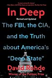 In Deep: The FBI, the CIA, and the Truth about America's 'Deep State'
