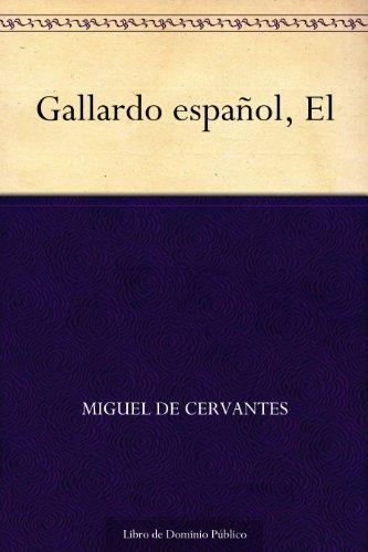 Gallardo español, El