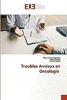 Troubles Anxieux en Oncologie