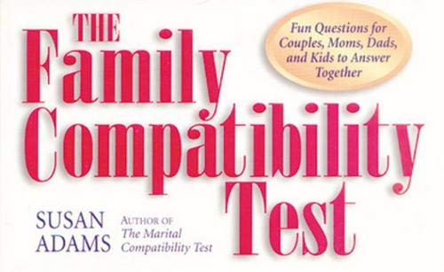 Family Compatibility Test: Fun Questions for Couples, Moms, Dads, and Kids to Answer Together