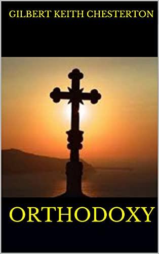 Orthodoxy (English Edition)
