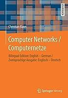 Computer Networks / Computernetze: Bilingual Edition: English – German / Zweisprachige Ausgabe: Englisch – Deutsch