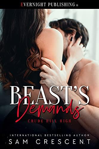 Beast's Demands (Crude Hill High Book 3) (English Edition)