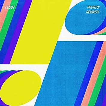 PRONTO! (Remixes)