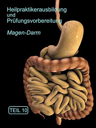 Heilpraktikerausbildung Magen - Darm Teil 10