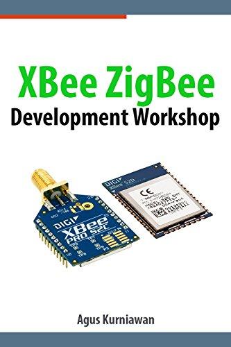 XBee ZigBee Development Workshop (English Edition)
