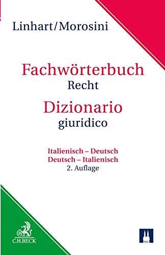 Wörterbuch Recht: Italienisch - Deutsch / Deutsch - Italienisch