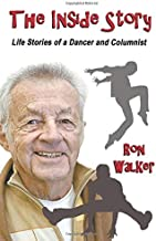 The Inside Story: Life Stories of a Dancer and Columnist