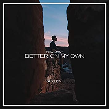 Better On My Own