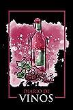 Diario de Vinos: Diario para cata de vinos   Cuaderno para Registrar Cata de Vinos, las mejores ideas de regalos para amantes de los vinos con 120 ... de cada copa de vino que puedas degustar