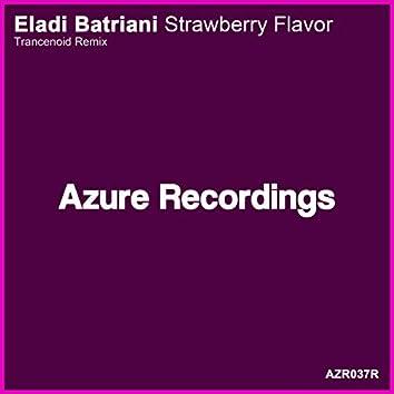 Strawberry Flavor (Trancenoid Remix)