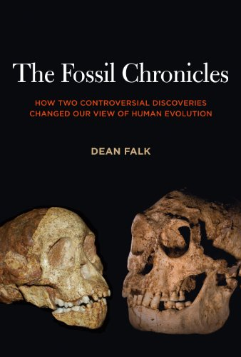 The Fossil Chronicles: How Two Controversial Discoveries Changed Our View of Human Evolution (English Edition)