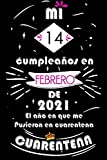 Mi 14 Cumpleaños En Febrero De 2021: Ideas de regalo de los hombres, ideas de cumpleaños 14 año libro de cumpleaños para el hombre y la mujer, regalos ... regalo de nacimiento, regalo de cumpleaños