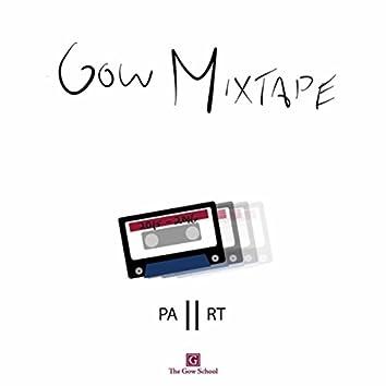 The Gow Mixtape, Pt. II
