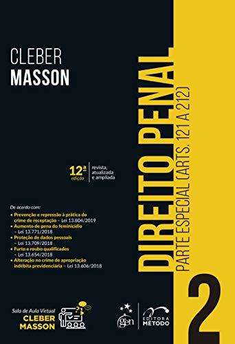 Direito Penal - Parte Especial - Vol. 2 (Arts. 121 a 212): Parte Especial (Arts. 121 a 212): Volume 2